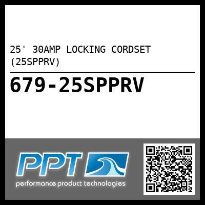 25' 30AMP LOCKING CORDSET (25SPPRV)