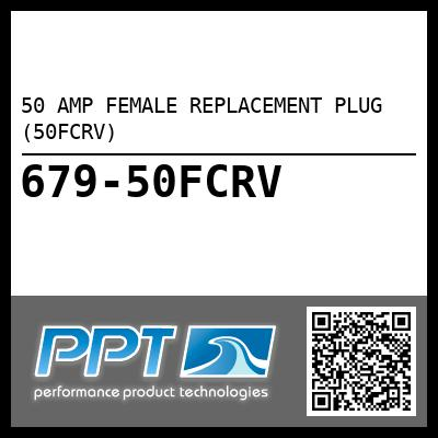 50 AMP FEMALE REPLACEMENT PLUG (50FCRV)