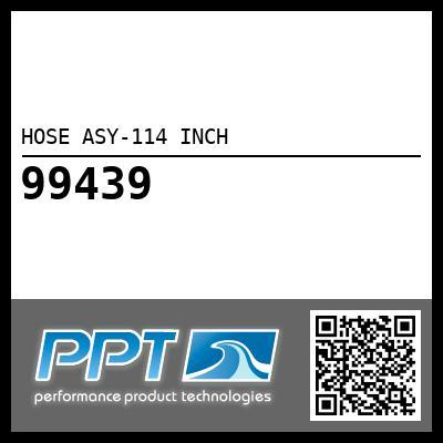 HOSE ASY-114 INCH - #99439