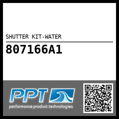 SHUTTER KIT-WATER - Click Here to See Product Details