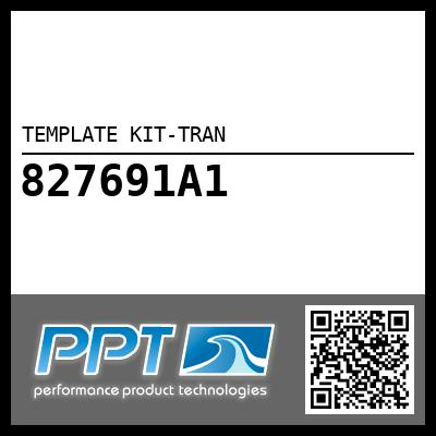 TEMPLATE KIT-TRAN - Click Here to See Product Details