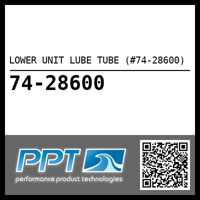 LOWER UNIT LUBE TUBE (#74-28600) - Click Here to See Product Details