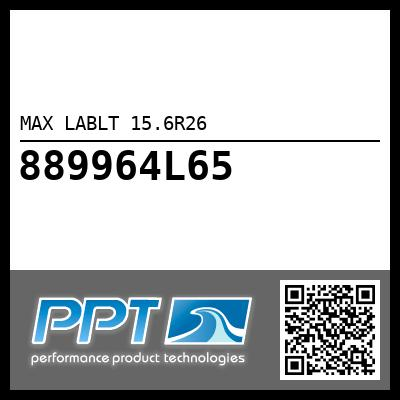 MAX LABLT 15.6R26 - Click Here to See Product Details
