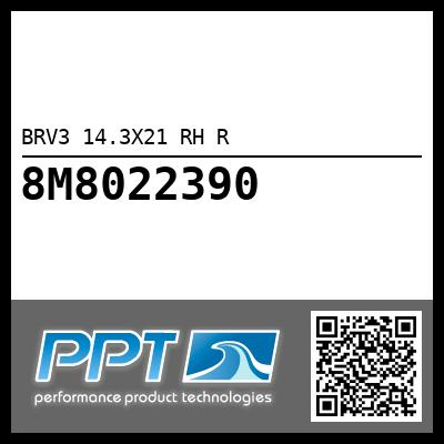 BRV3 14.3X21 RH R - Click Here to See Product Details