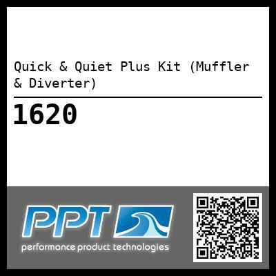 Quick & Quiet Plus Kit (Muffler & Diverter) - #1620