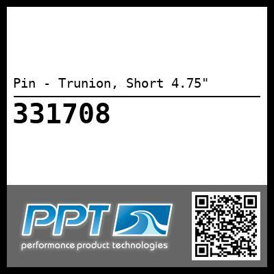 Pin - Trunion, Short 4.75