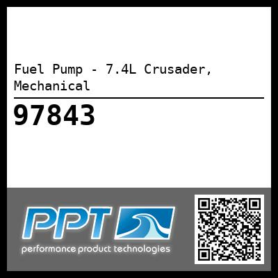Fuel Pump - 7.4L Crusader, Mechanical - Click Here to See Product Details