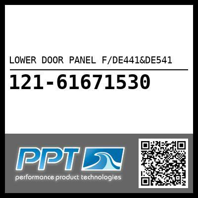 LOWER DOOR PANEL F/DE441&DE541 - Click Here to See Product Details