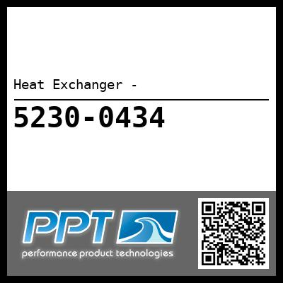 Heat Exchanger - - Click Here to See Product Details