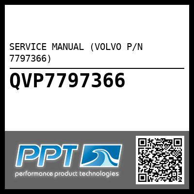 SERVICE MANUAL (VOLVO P/N 7797366) - Click Here to See Product Details