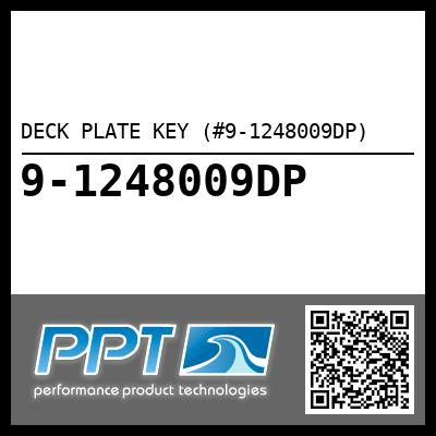 DECK PLATE KEY (#9-1248009DP) - Click Here to See Product Details