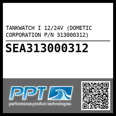 TANKWATCH I 12/24V (DOMETIC CORPORATION P/N 313000312) - Click Here to See Product Details