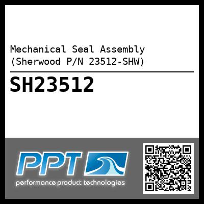 Mechanical Seal Assembly (Sherwood P/N 23512-SHW) - Click Here to See Product Details
