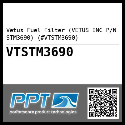 Vetus Fuel Filter (VETUS INC P/N STM3690) (#VTSTM3690) - Click Here to See Product Details