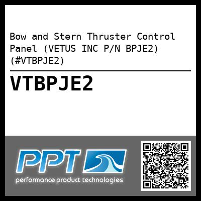 Bow and Stern Thruster Control Panel (VETUS INC P/N BPJE2) (#VTBPJE2) - Click Here to See Product Details