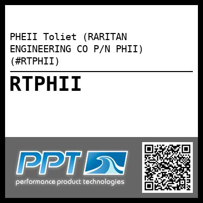 PHEII Toliet (RARITAN ENGINEERING CO P/N PHII) (#RTPHII) - Click Here to See Product Details