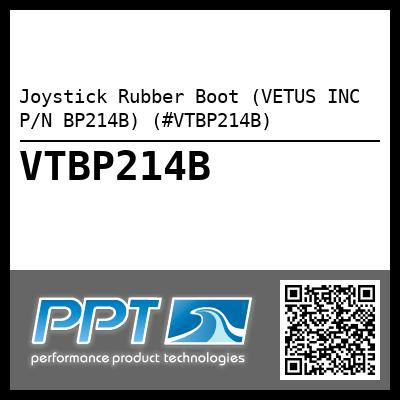 Joystick Rubber Boot (VETUS INC P/N BP214B) (#VTBP214B) - Click Here to See Product Details