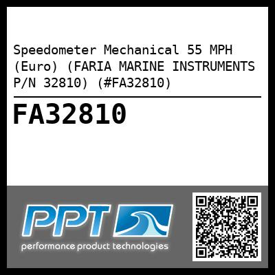 Speedometer Mechanical 55 MPH (Euro) (FARIA MARINE INSTRUMENTS P/N 32810) (#FA32810) - Click Here to See Product Details