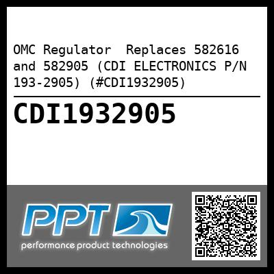 OMC Regulator  Replaces 582616 and 582905 (CDI ELECTRONICS P/N 193-2905) (#CDI1932905) - Click Here to See Product Details