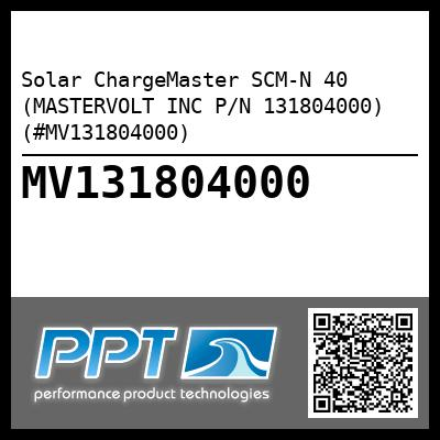 Solar ChargeMaster SCM-N 40 (MASTERVOLT INC P/N 131804000) (#MV131804000) - Click Here to See Product Details