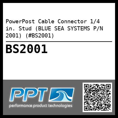 PowerPost Cable Connector 1/4 in. Stud (BLUE SEA SYSTEMS P/N 2001) (#BS2001) - Click Here to See Product Details