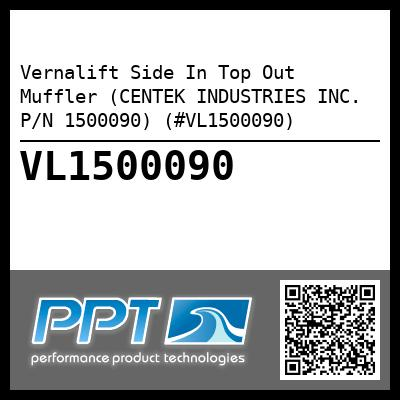 Vernalift Side In Top Out Muffler (CENTEK INDUSTRIES INC. P/N 1500090) (#VL1500090) - Click Here to See Product Details