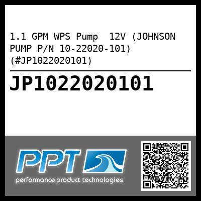 1.1 GPM WPS Pump  12V (JOHNSON PUMP P/N 10-22020-101) (#JP1022020101) - Click Here to See Product Details