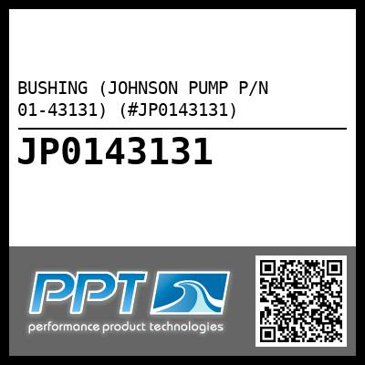 BUSHING (JOHNSON PUMP P/N 01-43131) (#JP0143131) - Click Here to See Product Details