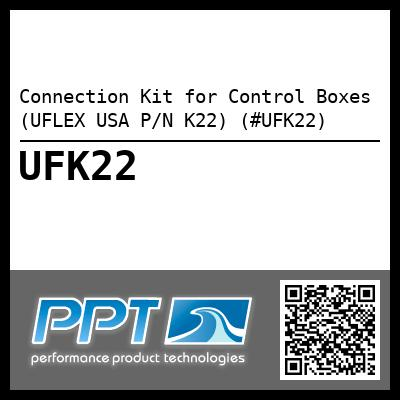 Connection Kit for Control Boxes (UFLEX USA P/N K22) (#UFK22) - Click Here to See Product Details