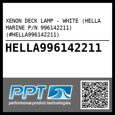 XENON DECK LAMP - WHITE (HELLA MARINE P/N 996142211) (#HELLA996142211) - Click Here to See Product Details
