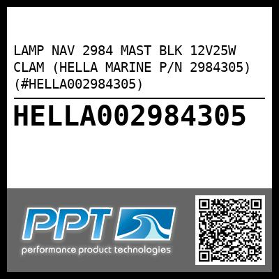 LAMP NAV 2984 MAST BLK 12V25W CLAM (HELLA MARINE P/N 2984305) (#HELLA002984305) - Click Here to See Product Details