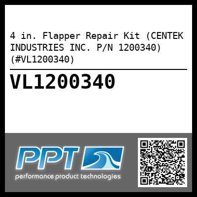 4 in. Flapper Repair Kit (CENTEK INDUSTRIES INC. P/N 1200340) (#VL1200340) - Click Here to See Product Details