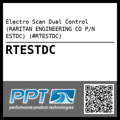 Electro Scan Dual Control (RARITAN ENGINEERING CO P/N ESTDC) (#RTESTDC) - Click Here to See Product Details