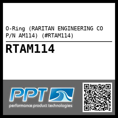 O-Ring (RARITAN ENGINEERING CO P/N AM114) (#RTAM114) - Click Here to See Product Details