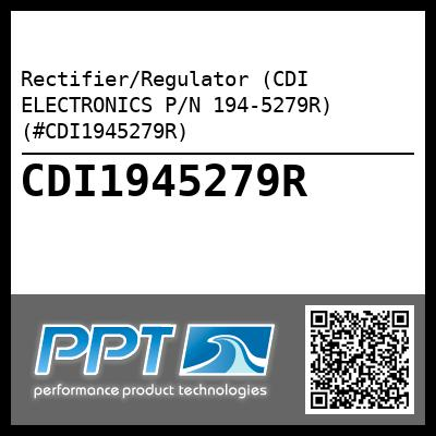 Rectifier/Regulator (CDI ELECTRONICS P/N 194-5279R) (#CDI1945279R) - Click Here to See Product Details