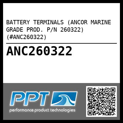 BATTERY TERMINALS (ANCOR MARINE GRADE PROD. P/N 260322) (#ANC260322) - Click Here to See Product Details