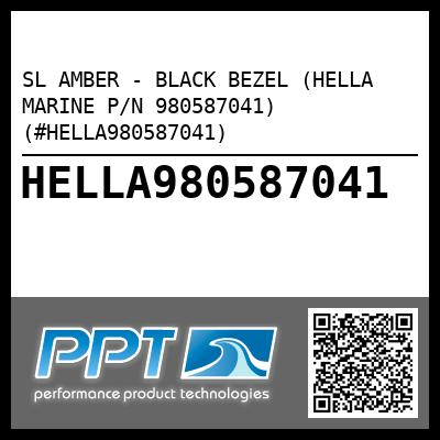SL AMBER - BLACK BEZEL (HELLA MARINE P/N 980587041) (#HELLA980587041) - Click Here to See Product Details