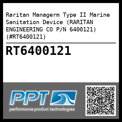 Raritan Managerm Type II Marine Sanitation Device (RARITAN ENGINEERING CO P/N 6400121) (#RT6400121) - Click Here to See Product Details
