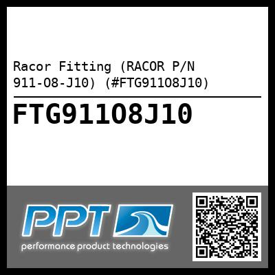 Racor Fitting (RACOR P/N 911-O8-J10) (#FTG911O8J10) - Click Here to See Product Details