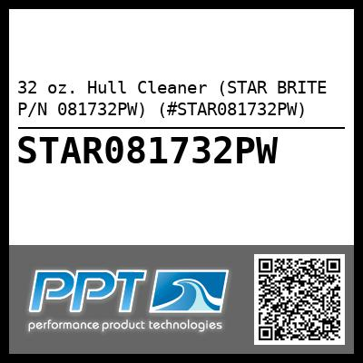 32 oz. Hull Cleaner (STAR BRITE P/N 081732PW) (#STAR081732PW) - Click Here to See Product Details