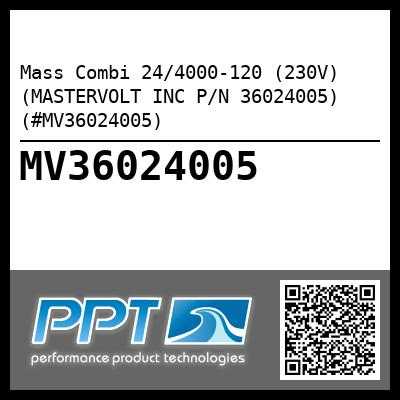 Mass Combi 24/4000-120 (230V) (MASTERVOLT INC P/N 36024005) (#MV36024005) - Click Here to See Product Details