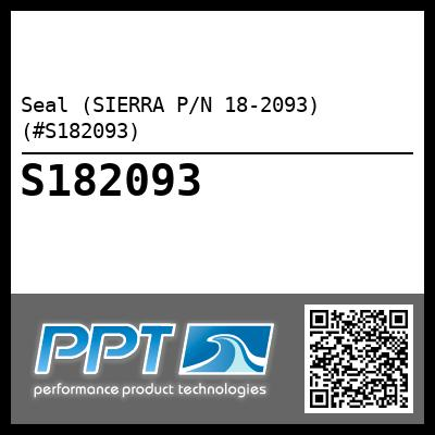 Seal (SIERRA P/N 18-2093) (#S182093) - Click Here to See Product Details
