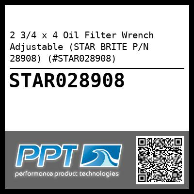 2 3/4 x 4 Oil Filter Wrench Adjustable (STAR BRITE P/N 28908) (#STAR028908) - Click Here to See Product Details