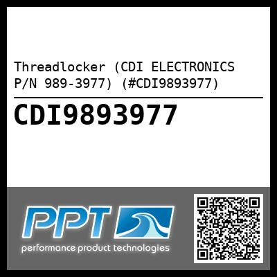 Threadlocker (CDI ELECTRONICS P/N 989-3977) (#CDI9893977) - Click Here to See Product Details