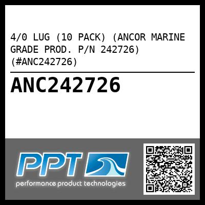 4/0 LUG (10 PACK) (ANCOR MARINE GRADE PROD. P/N 242726) (#ANC242726) - Click Here to See Product Details