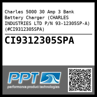 Charles 5000 30 Amp 3 Bank Battery Charger (CHARLES INDUSTRIES LTD P/N 93-12305SP-A) (#CI9312305SPA) - Click Here to See Product Details