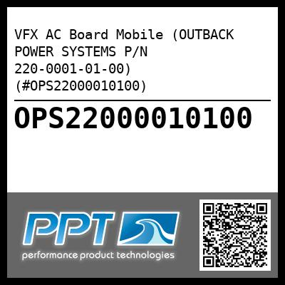VFX AC Board Mobile (OUTBACK POWER SYSTEMS P/N 220-0001-01-00) (#OPS22000010100) - Click Here to See Product Details