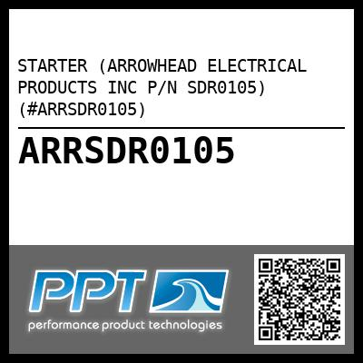 STARTER (ARROWHEAD ELECTRICAL PRODUCTS INC P/N SDR0105) (#ARRSDR0105) - Click Here to See Product Details