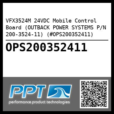 VFX3524M 24VDC Mobile Control Board (OUTBACK POWER SYSTEMS P/N 200-3524-11) (#OPS200352411) - Click Here to See Product Details