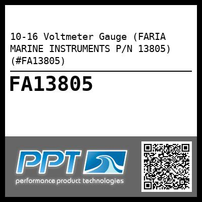 10-16 Voltmeter Gauge (FARIA MARINE INSTRUMENTS P/N 13805) (#FA13805) - Click Here to See Product Details